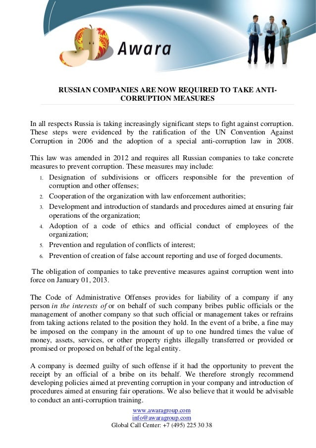 RUSSIAN COMPANIES ARE NOW REQUIRED TO TAKE ANTI- CORRUPTION MEASURES In all respects Russia is taking increasingly signifi...