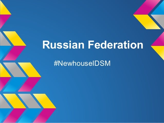 Russian Federation#NewhouseIDSM