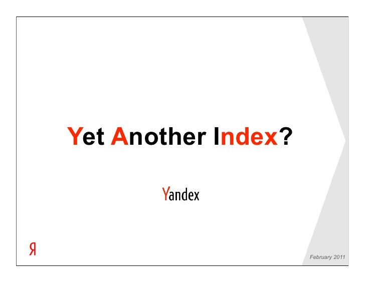 Yet Another Index?                    August 2010