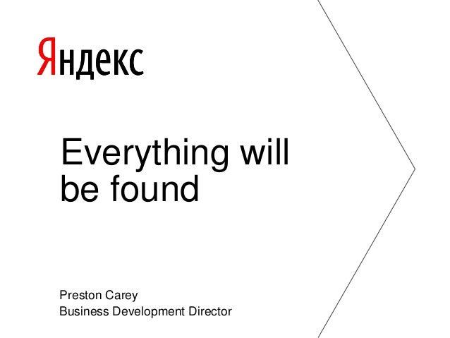 Everything will be found Preston Carey Business Development Director