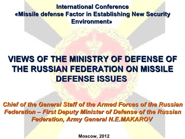 International Conference    «Missile defense Factor in Establishing New Security                       Environment» VIEWS ...