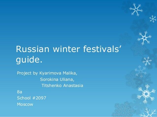 Russian winter festivals' guide