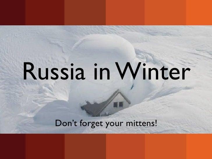 Russian winters