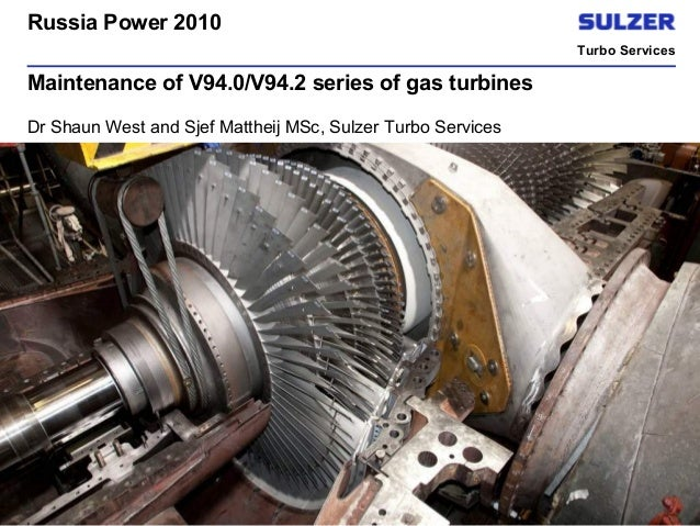 Maintenance of V94 series of gas turbines, Power Gen Russia, Moscow, 2010