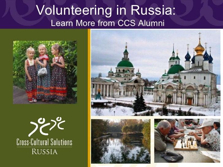 Volunteer in Russica: Learn From CCS Alumni - CCS Webinar Presentation