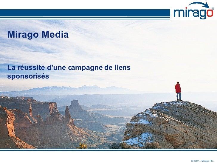 Mirago Media La réussite d'une campagne de liens sponsorisés