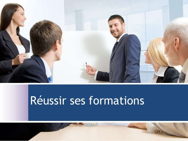 Réussir ses formations