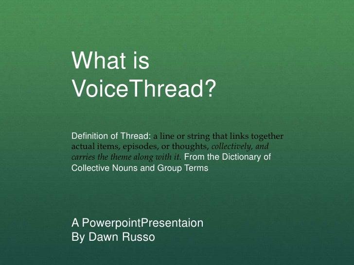 Russo Dawn Voicethread
