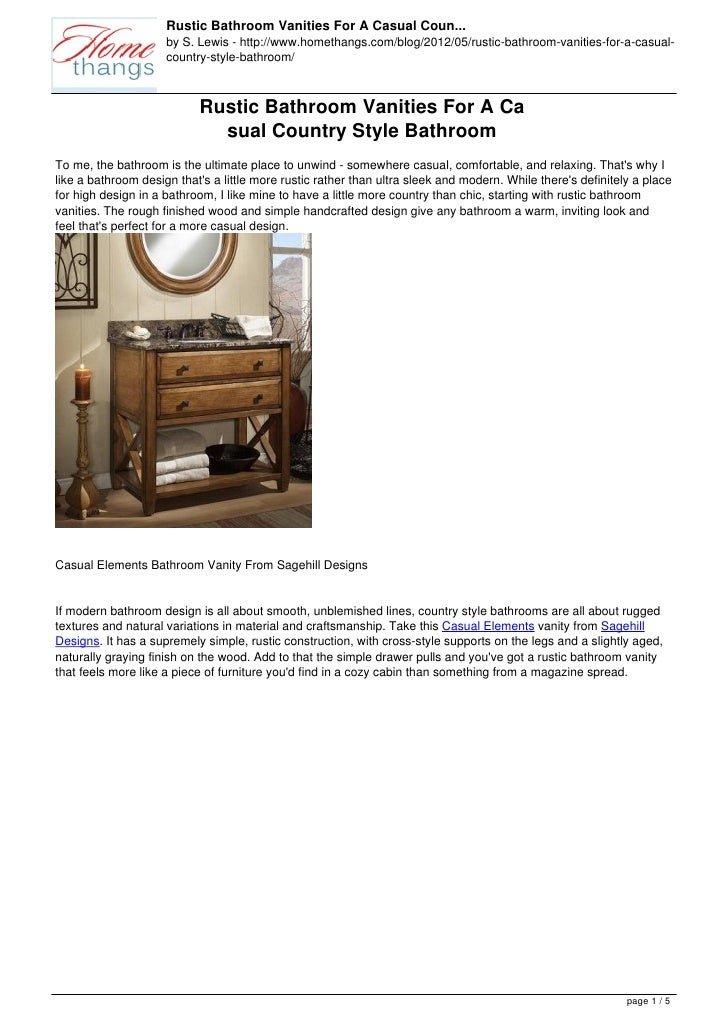 Rustic Bathroom Vanities For A Casual Coun...                     by S. Lewis - http://www.homethangs.com/blog/2012/05/rus...