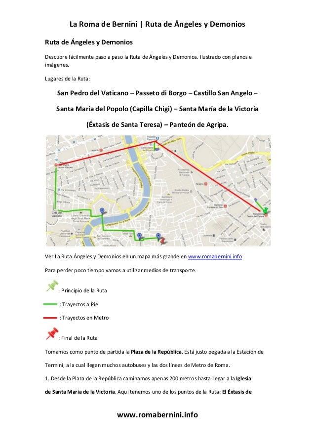 La Roma de Bernini | Ruta de Ángeles y Demonios www.romabernini.info Ruta de Ángeles y Demonios Descubre fácilmente paso a...
