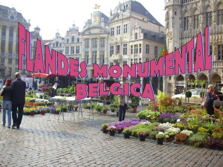 FLANDES MONUMENTAL BELGICA
