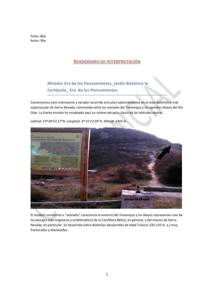 Fotos: BlaiAutor: Blai                             SENDERISMO DE INTERPRETACIÓN              Mirador Era de los Pensamient...