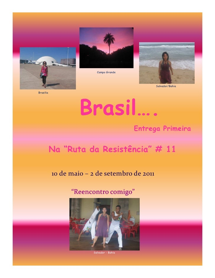 Campo Grande                                                 Salvador/BahiaBrasilia                    Brasil….           ...