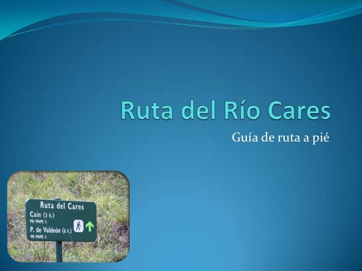 Ruta del Río Cares<br />Guía de ruta a pié<br />