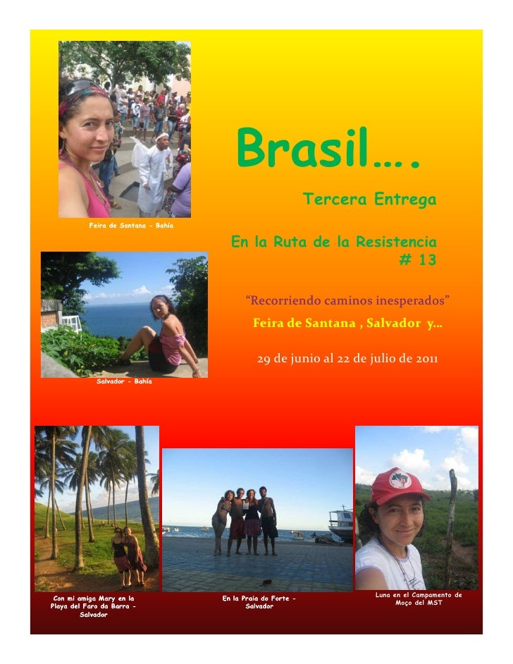 Brasil….                                                               Tercera Entrega           Feira de Santana - Bahía ...