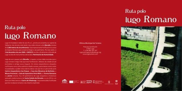 Roteiro polo  Lugo romano