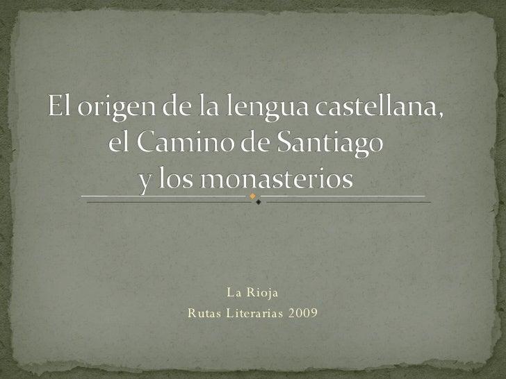 La Rioja Rutas Literarias 2009