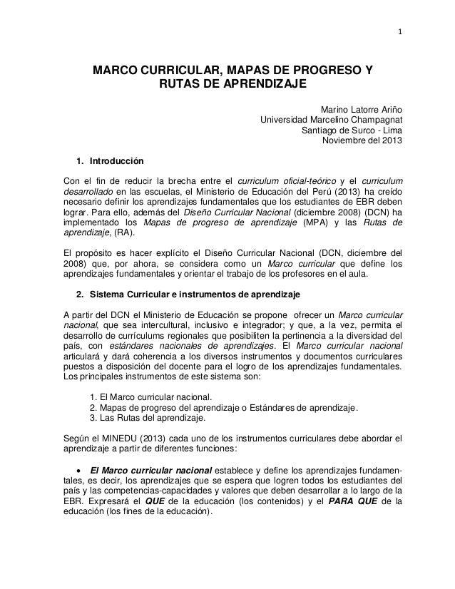 1 MARCO CURRICULAR, MAPAS DE PROGRESO Y RUTAS DE APRENDIZAJE Marino Latorre Ariño Universidad Marcelino Champagnat Santiag...