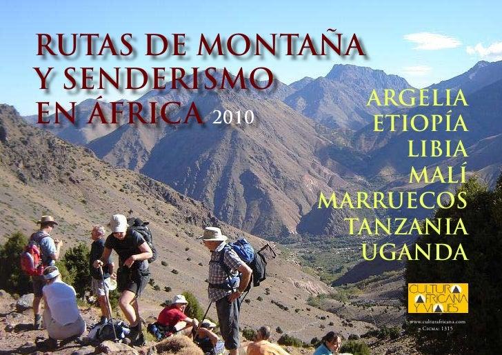 RUTAS DE MONTAñA y SENDERISMO                  ARGELIA EN ÁfRICA 2010   ETIOPÍA                     LIbIA                 ...