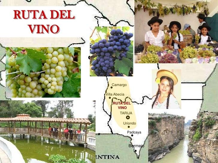 SUCRE<br />POTOSÍ<br />Camargo<br />Villa Abecia<br />Villamontes<br />TARIJA<br />Oro Ingenio<br />Uriondo<br />Cañada Or...