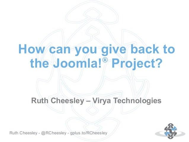 Ruth Cheesley - Joomla!Day UK - Giving back to Joomla!