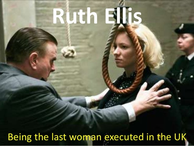 Ruth Ellis, the last women to be hanged in the United Kingdom