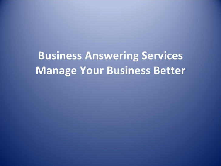 Business Answering Services Manage Your Business Better