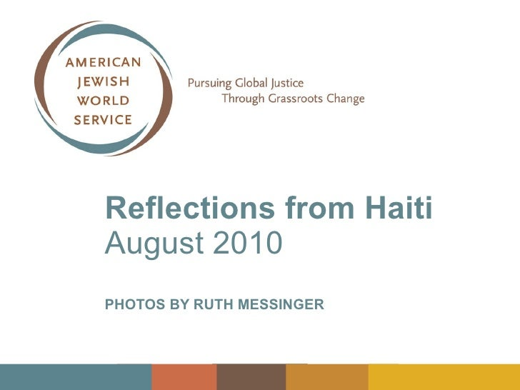 Reflections From Haiti - August 2010