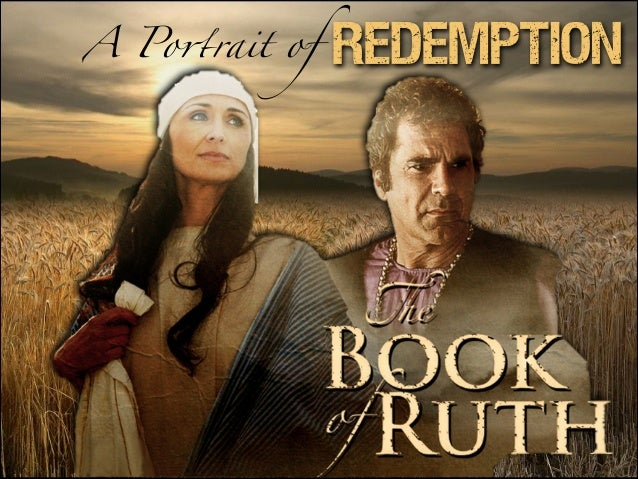 Ruth, A Portrait of Redemption