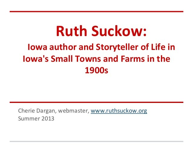 Ruth suckow -iowa writer presentation c dargan