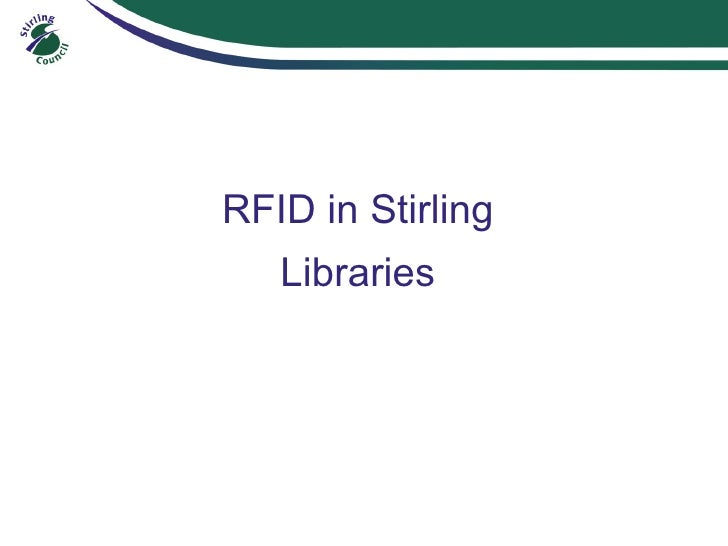 RFID in Stirling Libraries