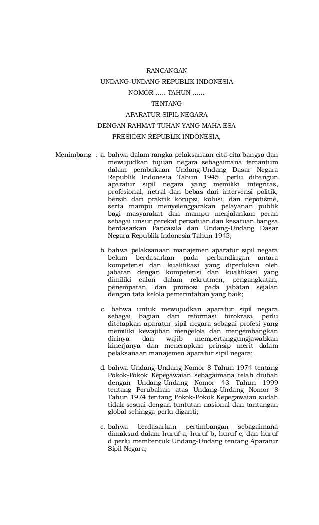 RANCANGAN UNDANG-UNDANG REPUBLIK INDONESIA NOMOR ….. TAHUN …… TENTANG APARATUR SIPIL NEGARA DENGAN RAHMAT TUHAN YANG MAHA ...