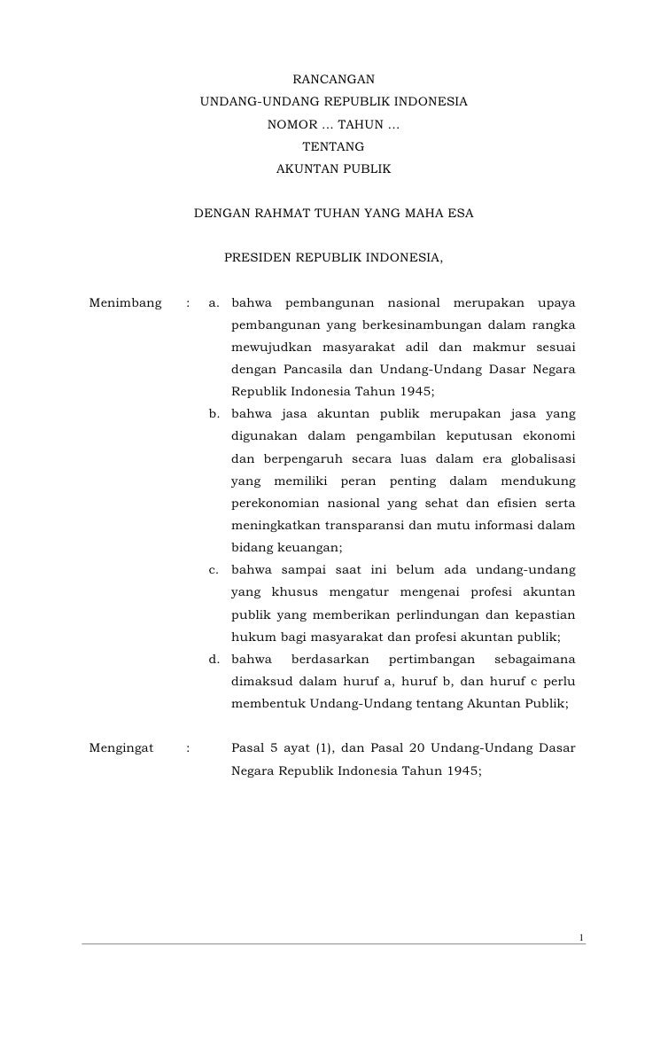 RANCANGAN                UNDANG-UNDANG REPUBLIK INDONESIA                           NOMOR ... TAHUN …                     ...