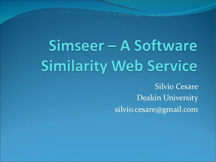Silvio Cesare Deakin University [email_address]