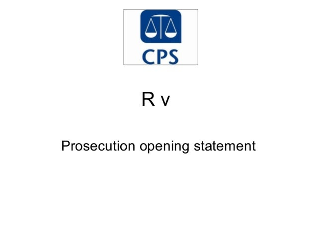 R v Prosecution opening statement