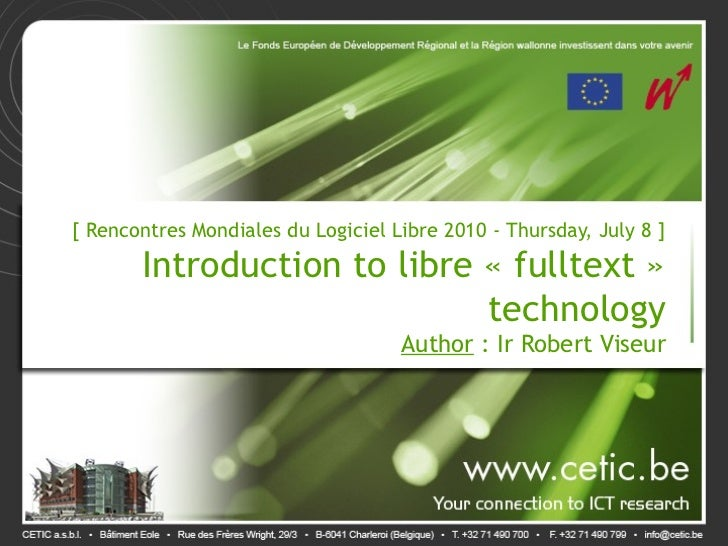 Introduction to libre « fulltext » technology