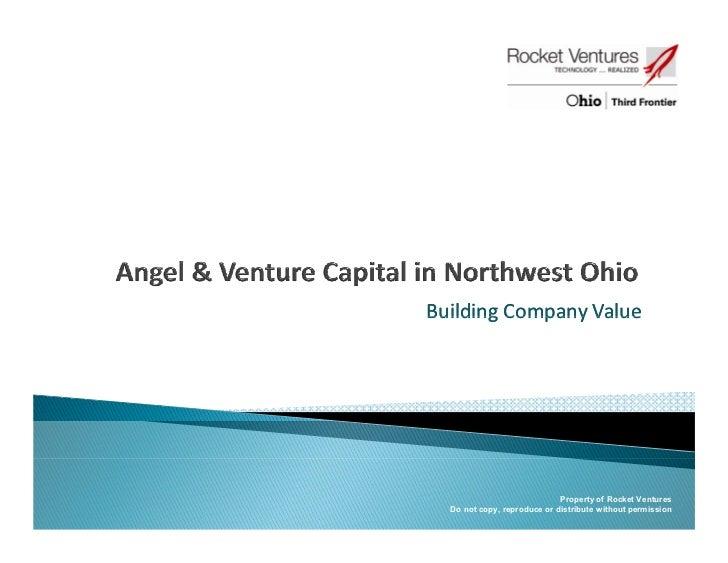 Building!Company!ValueBuilding Company Value                             Property of Rocket Ventures  Do not copy, reprodu...