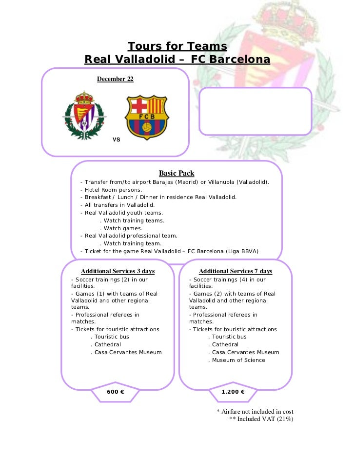 Tours for Teams       Real Valladolid – FC Barcelona          December 22                VS                               ...