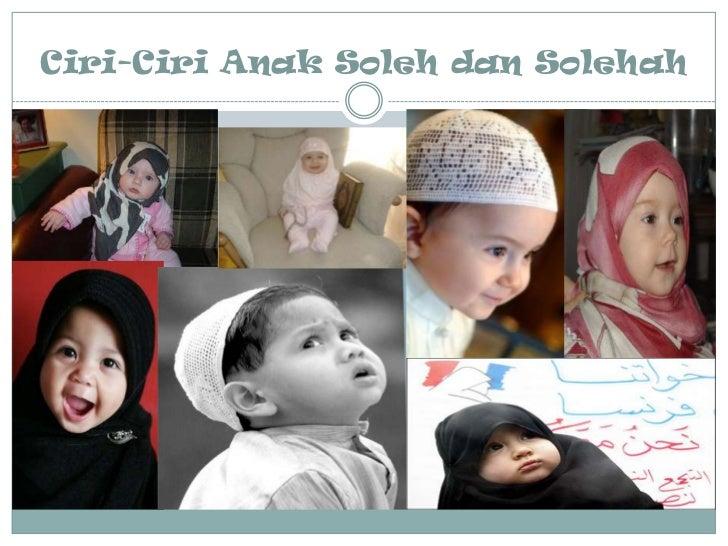 Ciri-Ciri Anak Soleh dan Solehah