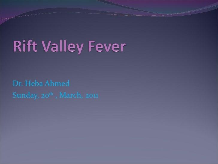 Dr. Heba Ahmed Sunday, 20 th  , March, 2011