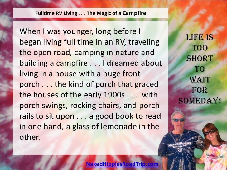 Fulltime RV Living . . . The Magic of a CampfireWhen I was younger, long before Ibegan living full time in an RV, travelin...