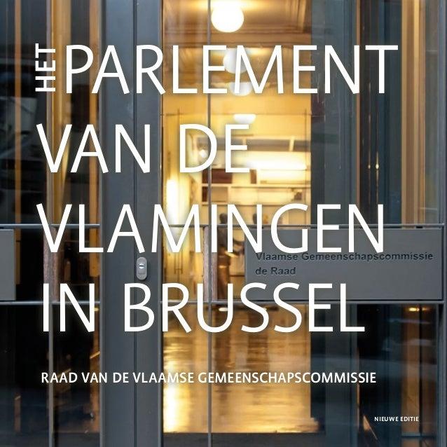 Parlement van de vlamingen in brussel raad van de vlaamse gemeenschapscommissie het nieuwe editie