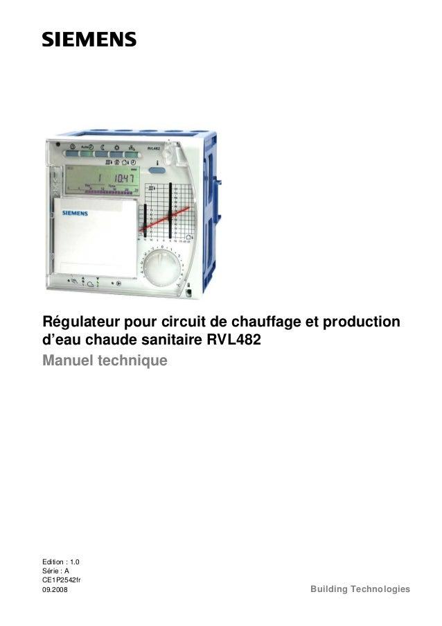 Régulateur pour circuit de chauffage et production d'eau chaude sanitaire RVL482 Manuel technique  Edition : 1.0 Série : A...