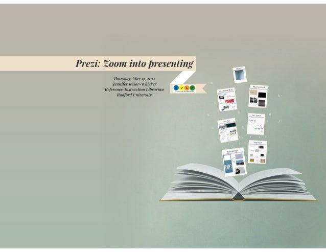 Prezi: Zoom into presenting