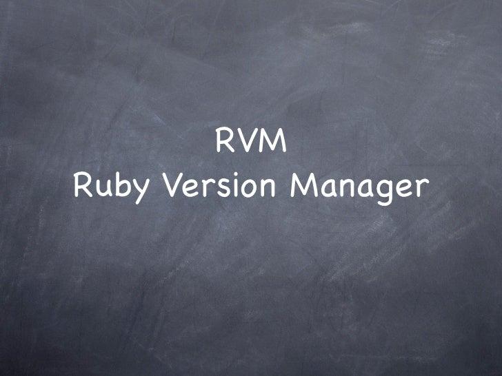 RVMRuby Version Manager