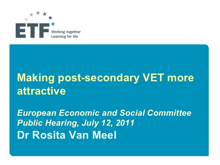 Making post-secondary VET more attractive