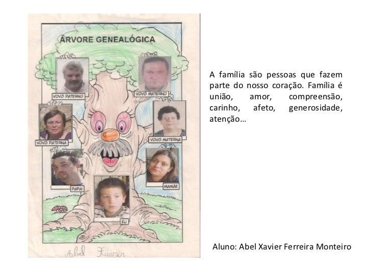 A família são pessoas que fazem parte do nosso coração. Família é união, amor, compreensão, carinho, afeto, generosidade, ...