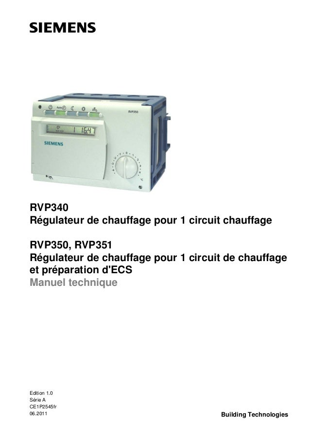 RVP340 Régulateur de chauffage pour 1 circuit chauffage RVP350, RVP351 Régulateur de chauffage pour 1 circuit de chauffage...
