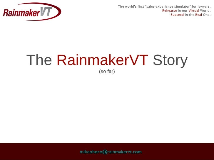 The RainmakerVT Story