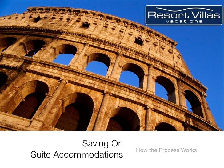Resort Villas Vacations - Suite-sized Vacation Accommodations